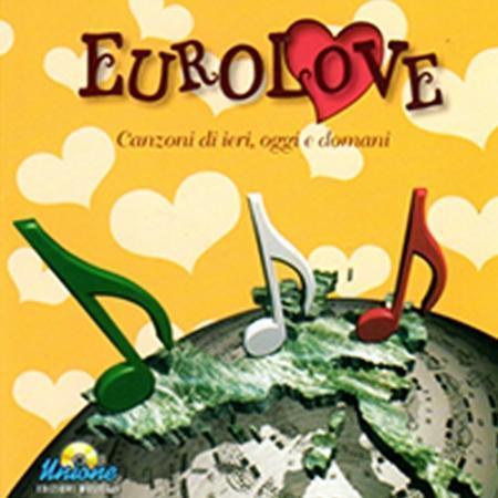 EUROLOVE - CANZONI DI IERI, OGGI E DOMANI