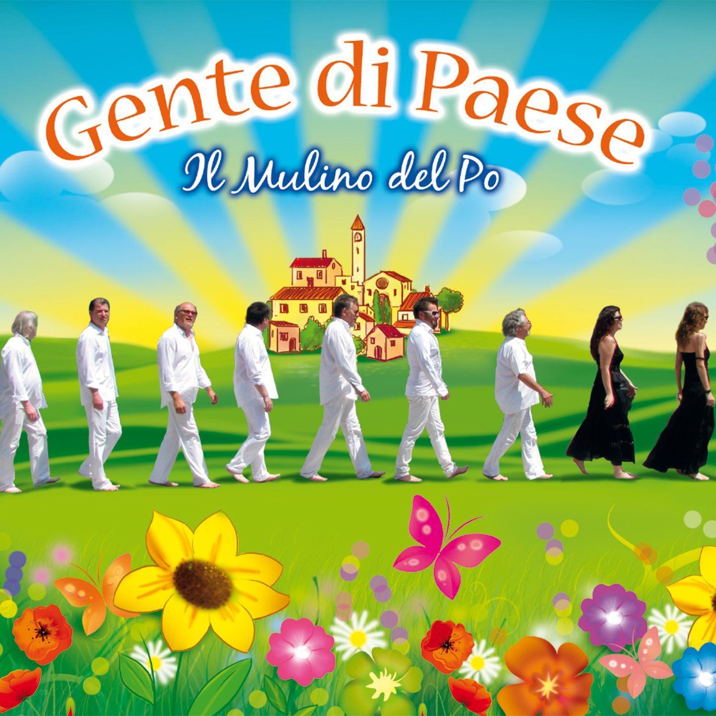 GENTE DI PAESE - IL MULINO DEL PO