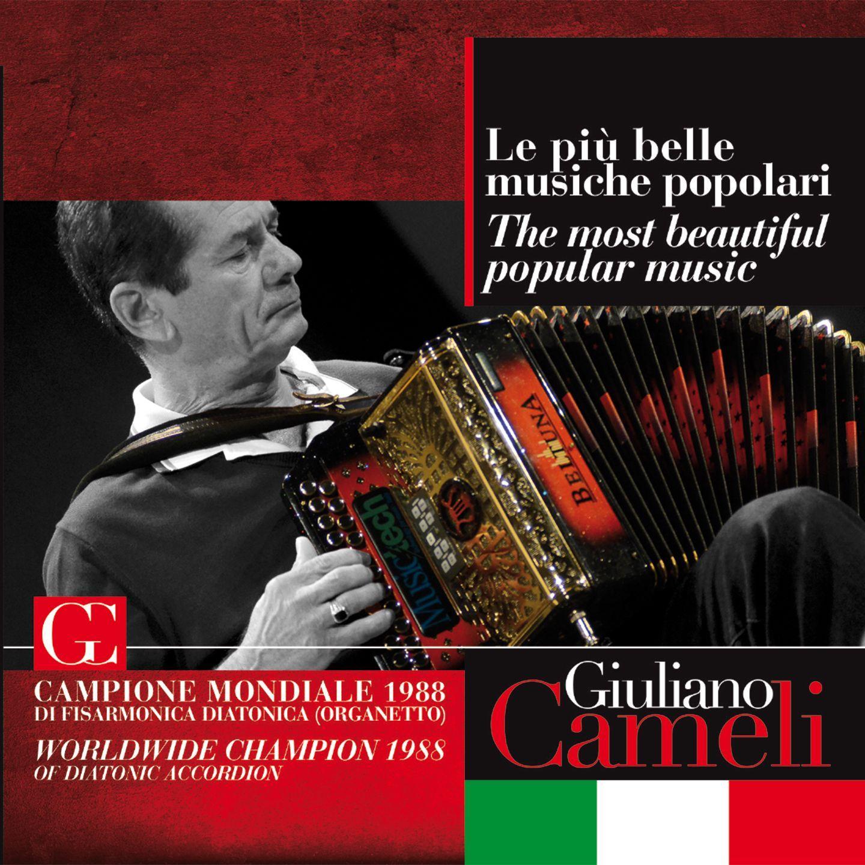 GIULIANO CAMELI - LE PIÙ BELLE MUSICHE POPOLARI