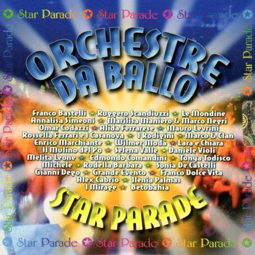 ORCHESTRE DA BALLO - STAR PARADE