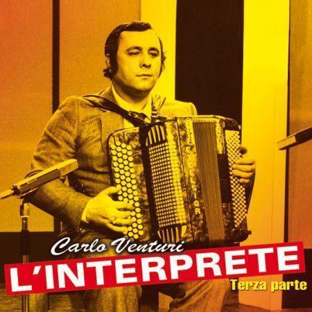 CARLO VENTURI – VOL. 3 – L'INTERPRETE