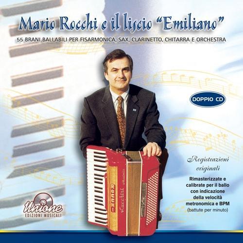 MARIO ROCCHI E IL LISCIO EMILIANO
