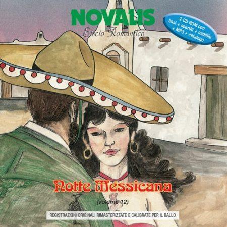 NOTTE MESSICANA - VOLUME 12