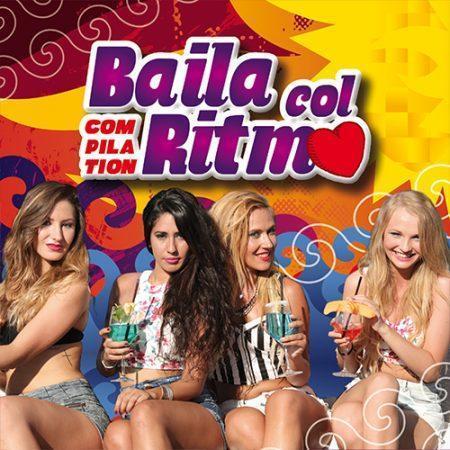 BAILA COL RITMO - COMPILATION