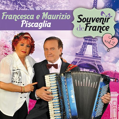 FRANCESCA E MAURIZIO PISCAGLIA – SOUVENIR DE FRANCE