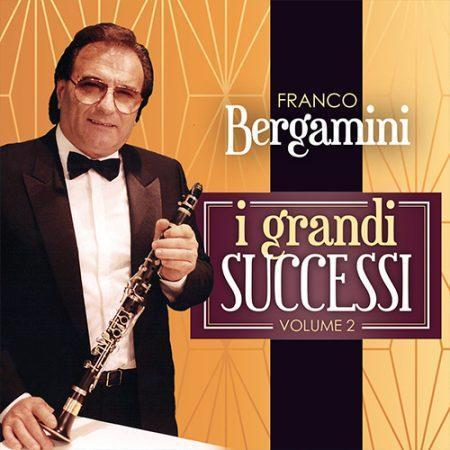 FRANCO BERGAMINI - I GRANDI SUCCESSI (VOLUME 2)