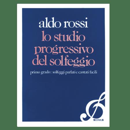 ALDO ROSSI - LO STUDIO PROGRESSIVO DEL SOLFEGGIO