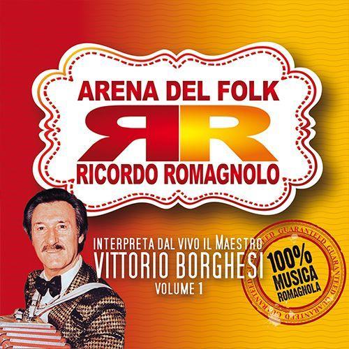 ARENA DEL FOLK - RICORDO ROMAGNOLO