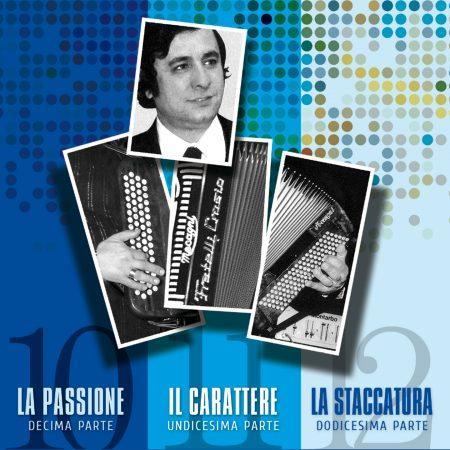 CARLO VENTURI – VOL. 10 – LA PASSIONE / VOL. 11 – IL CARATTERE / VOL. 12 – LA STACCATURA