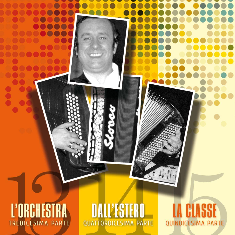 CARLO VENTURI – VOL. 13 – L'ORCHESTRA / VOL. 14 – DALL'ESTERO / VOL. 15 – LA CLASSE
