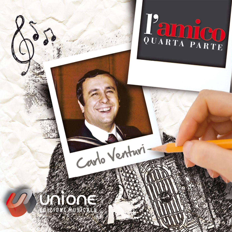 CARLO VENTURI – VOL. 4 – L'AMICO