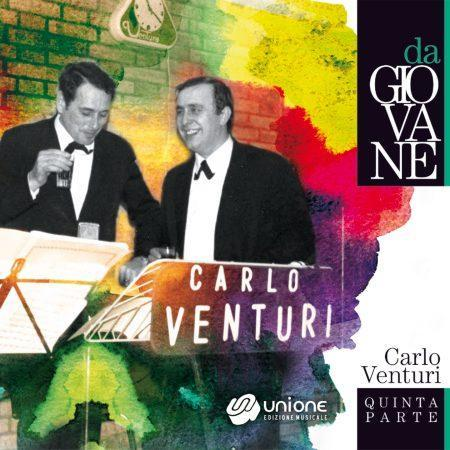 CARLO VENTURI – VOL. 5 – DA GIOVANE