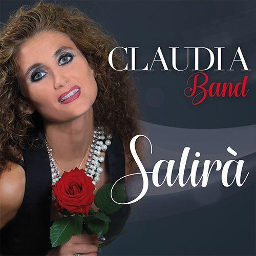 CLAUDIA BAND - SALIRÀ