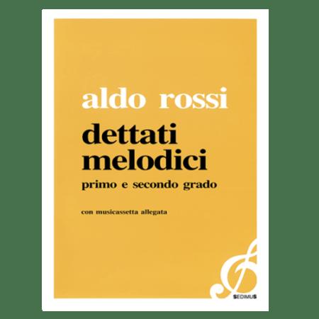 ALDO ROSSI - DETTATI MELODICI