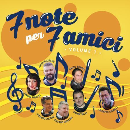 7 NOTE PER 7 AMICI - VOLUME 1