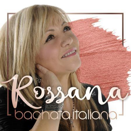 ROSSANA - BACHATA ITALIANA