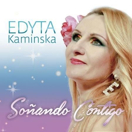 EDYTA KAMINSKA – SOÑANDO CONTIGO