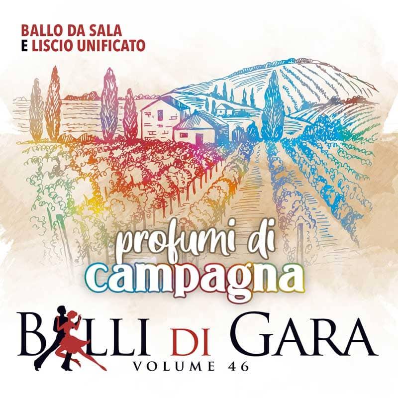 PROFUMI DI CAMPAGNA – BALLI DI GARA (Volume 46)
