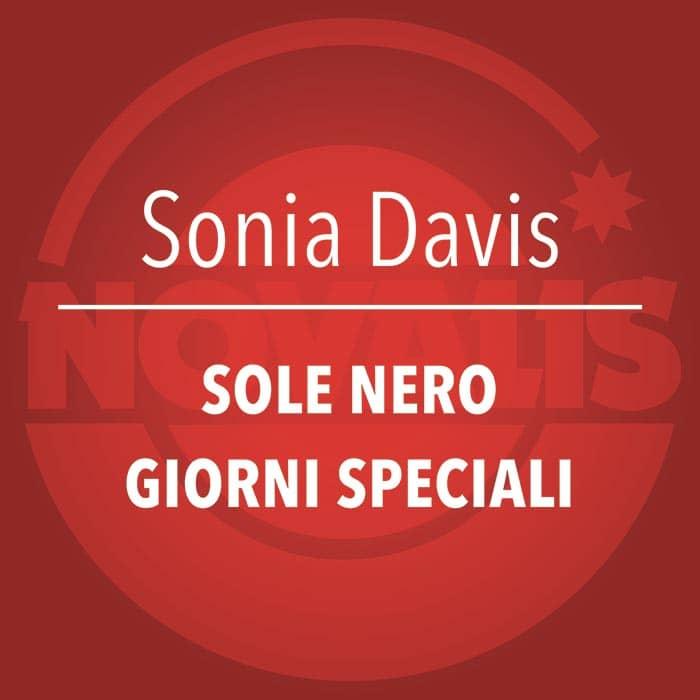 SONIA DAVIS – SOLE NERO / GIORNI SPECIALI