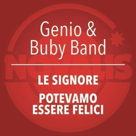GENIO & BUBY BAND – LE SIGNORE / POTEVAMO ESSERE FELICI