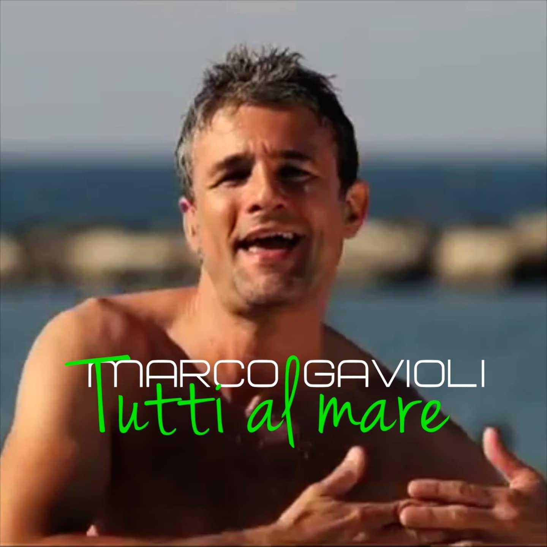 MARCO GAVIOLI – TUTTI AL MARE