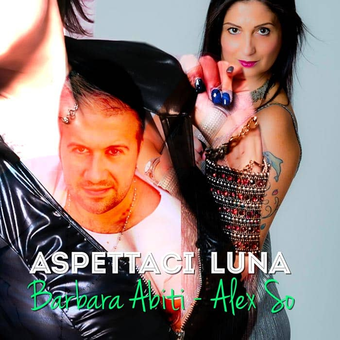 BARBARA ABITI & ALEX SO – ASPETTACI LUNA