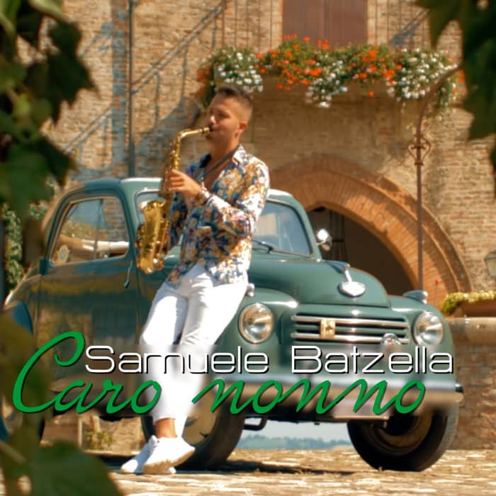 SAMUELE BATZELLA - CARO NONNO