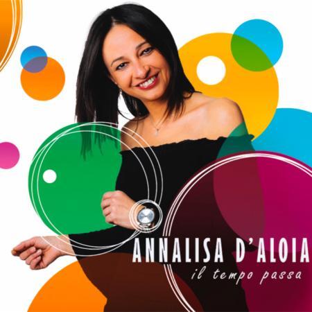 ANNALISA D'ALOIA - IL TEMPO PASSA