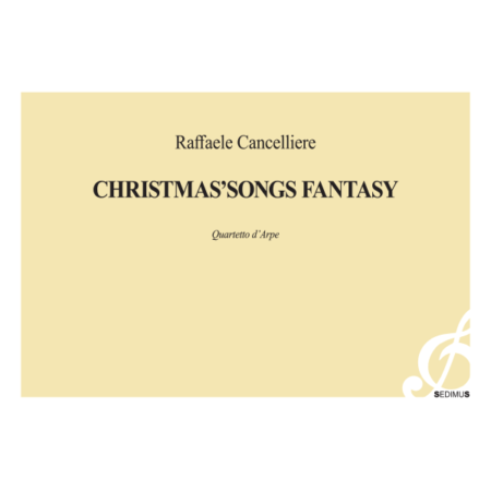 RAFFAELE CANCELLIERE - CHRISTMAS SONGS FANTASY