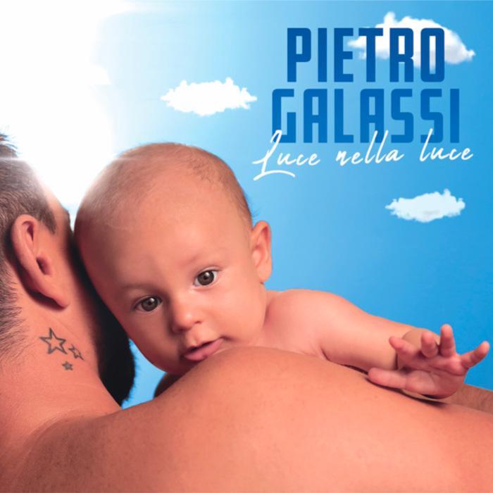PIETRO GALASSI - LUCE NELLA LUCE