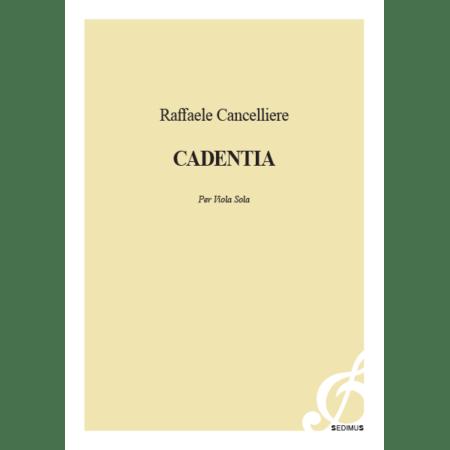 RAFFAELA CANCELLIERE - CADENTIA