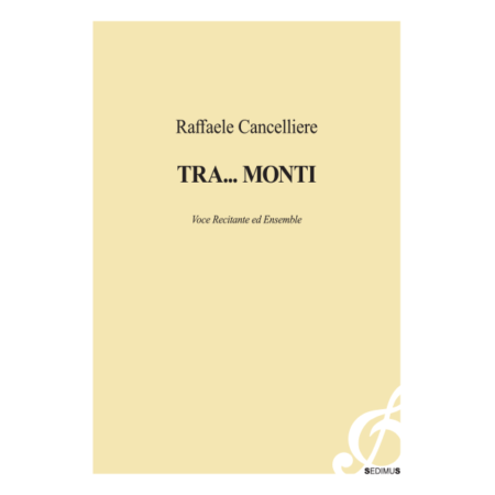 RAFFAELE CANCELLIERE - TRA...MONTI