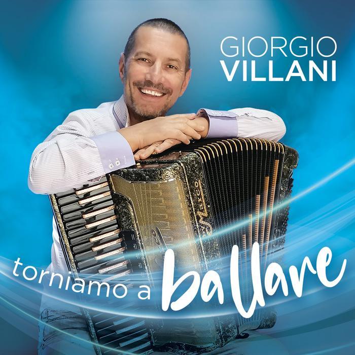 GIORGIO VILLANI - TORNIAMO A BALLARE